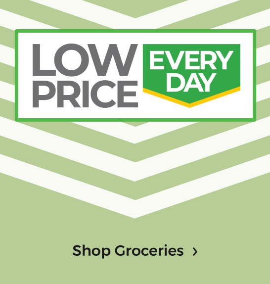 0fdc4d818e82 Low Price Every Day - Shop Groceries