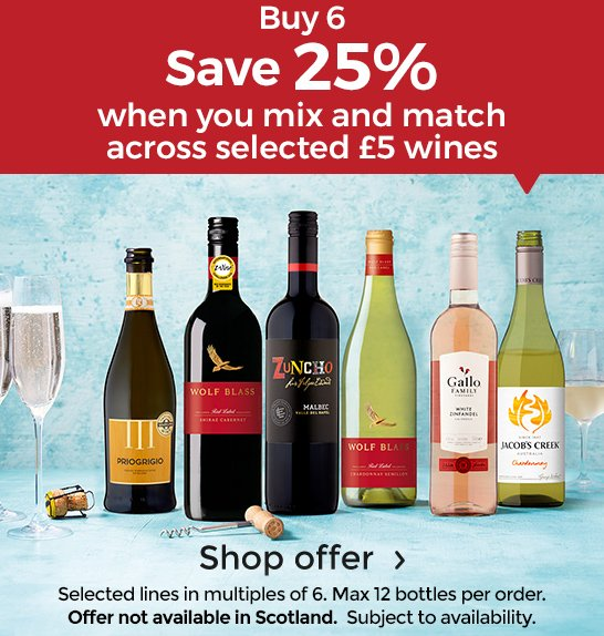 c96f55a5dbfa Buy 6 Save 25% when you mix and match across selected £5 wines